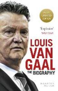 Louis van Gaal: The Biography - Maarten Meijer - cover