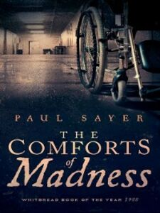 Ebook in inglese The Comforts of Madness Sayer, Paul