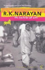 The Bachelor Of Arts - R. K. Narayan - cover