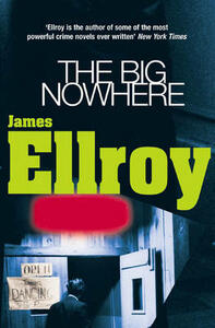 The Big Nowhere - James Ellroy - cover