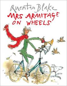 Mrs Armitage on Wheels - Quentin Blake - cover
