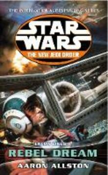 Star Wars: The New Jedi Order - Enemy Lines I Rebel Dream - Aaron Allston - cover