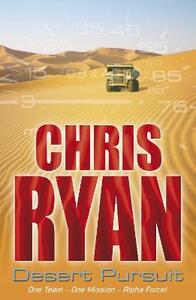 Alpha Force: Desert Pursuit: Book 4 - Chris Ryan - cover