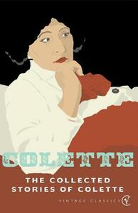 The Collected Stories Of Colette - Colette - cover