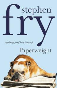 Paperweight - Stephen Fry - cover