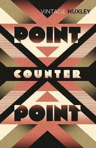 Point Counter Point - Aldous Huxley - cover