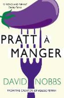 Pratt a Manger: (Henry Pratt) - David Nobbs - cover