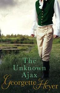The Unknown Ajax - Georgette Heyer - cover