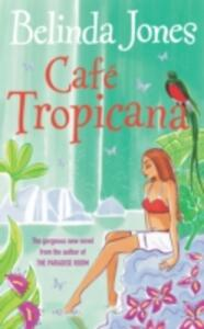 Cafe Tropicana - Belinda Jones - cover