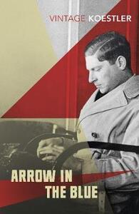 Arrow In The Blue - Arthur Koestler - cover