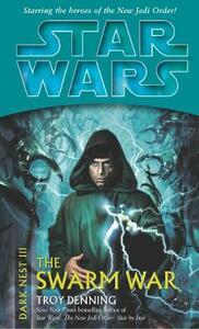 Star Wars: Dark Nest III: The Swarm War - Troy Denning - cover