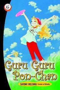 Guru Guru Pon-chan volume 6 - Satomi Ikezawa - cover
