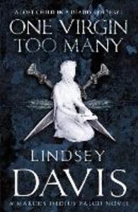 One Virgin Too Many: (Falco 11) - Lindsey Davis - cover