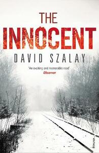 The Innocent - David Szalay - cover