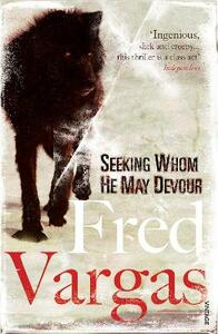 Seeking Whom He May Devour - Fred Vargas - cover