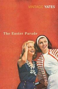 The Easter Parade - Richard Yates - cover