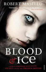 Blood and Ice - Robert Masello - cover