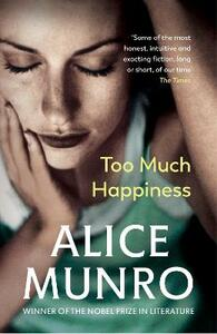 Too Much Happiness - Alice Munro - cover