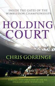Holding Court - Christopher Gorringe - cover