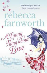 A Funny Thing About Love - Rebecca Farnworth - cover