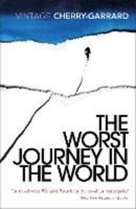 The Worst Journey In The World - Apsley Cherry-Garrard - cover