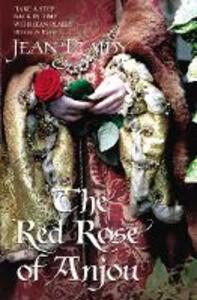 The Red Rose of Anjou: (Plantagenet Saga) - Jean Plaidy - cover