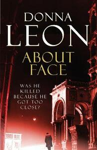 About Face: (Brunetti 18) - Donna Leon - cover