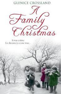 A Family Christmas - Glenice Crossland - cover