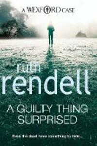 A Guilty Thing Surprised: (A Wexford Case) - Ruth Rendell - cover