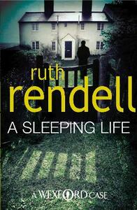 A Sleeping Life: (A Wexford Case) - Ruth Rendell - cover