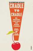 Libro in inglese Cradle to Cradle: (Patterns of the Planet) Michael Braungart William McDonough