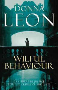 Wilful Behaviour: (Brunetti 11) - Donna Leon - cover