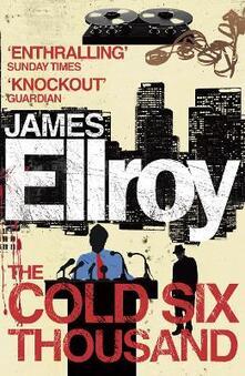 The cold six thousand - James Ellroy - copertina