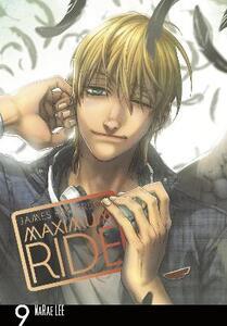 Maximum Ride: Manga Volume 9 - James Patterson - cover