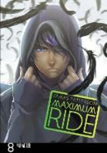 Maximum Ride: Manga Volume 8 - James Patterson - cover