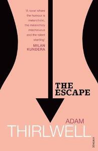The Escape - Adam Thirlwell - cover