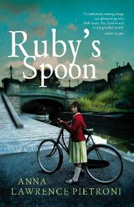 Ruby's Spoon - Anna Lawrence Pietroni - cover