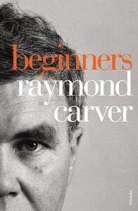 Beginners - Raymond Carver - cover