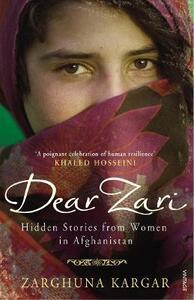 Dear Zari: Hidden Stories from Women of Afghanistan - Zarghuna Kargar - cover
