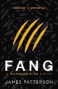 Maximum Ride: Fang - James Patterson - cover