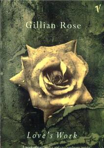 Love's Work - Gillian Rose - cover