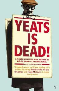 Yeats Is Dead - Joseph O'Connor - cover