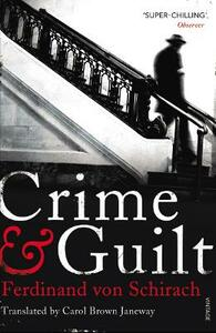 Crime and Guilt - Ferdinand von Schirach - cover