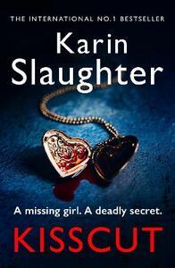 Kisscut: (Grant County series 2) - Karin Slaughter - cover
