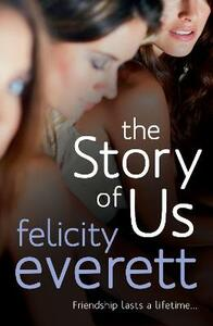 The Story of Us - Felicity Everett - cover