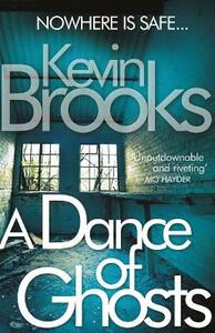 A Dance of Ghosts - Kevin Brooks - cover