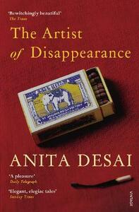 The Artist of Disappearance - Anita Desai - cover