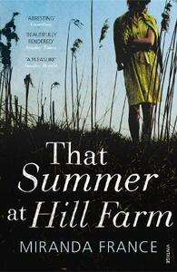 That Summer at Hill Farm - Miranda France - cover