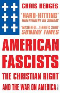 American Fascists - Chris Hedges - cover