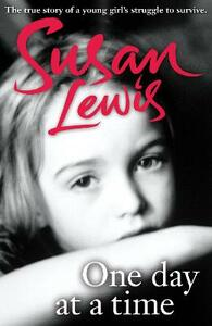 One Day at a Time: A Memoir - Susan Lewis - cover